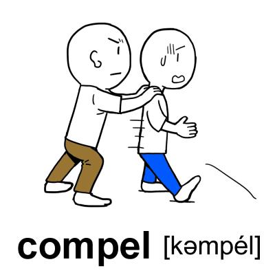 compel