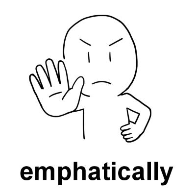emphatically