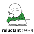 reluctant